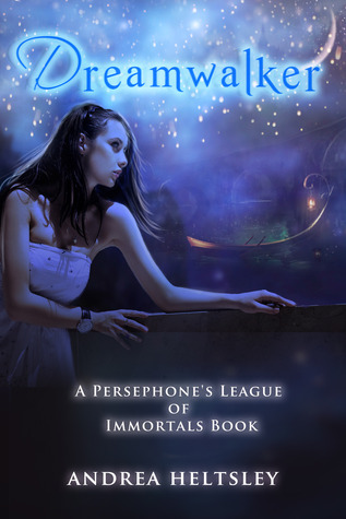 Dreamwalker (Persephone's League of Immortals)