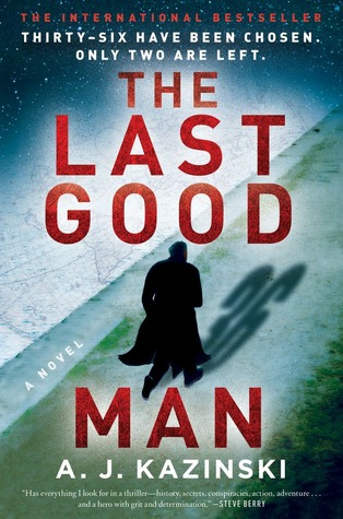 The Last Good Man: A Novel