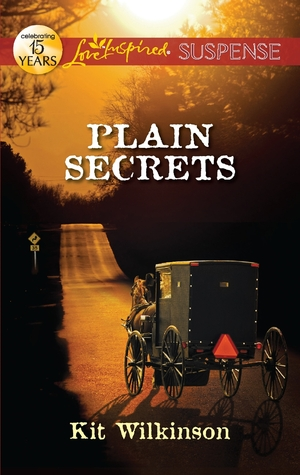 Plain Secrets (Willow Trace, #1). by Kit Wilkinson
