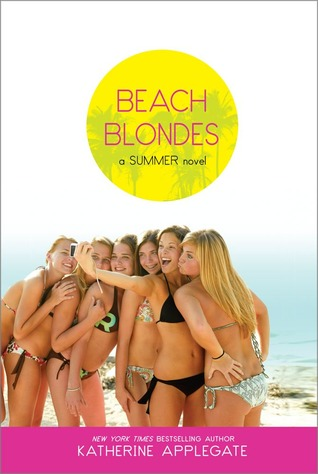 Beach Blondes: June Dreams, July's Promise, August Magic (Summer)