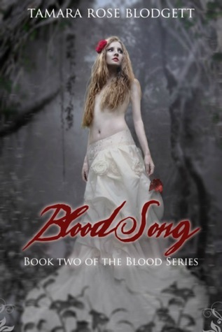 Blood Song (Blood Series, #2)