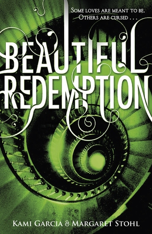 5 stars for Beautiful Redemption by Kami Garcia & Margaret Stohl