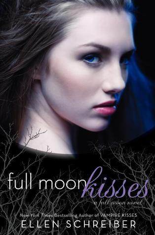 Full Moon Kisses by Ellen Schreiber