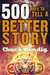 500 Ways to Tell a Better Story