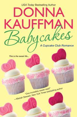 Babycakes (Cupcake Club, #3)