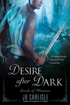 Desire After Dark (Lords of Pleasure #2)
