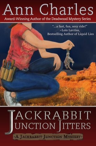 Jackrabbit Junction Jitters (A Jackrabbit Junction Mystery #2) by Ann Charles