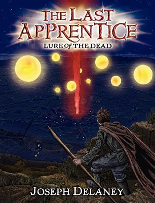 The Last Apprentice: Lure of the Dead (Wardstone Chronicles #10)