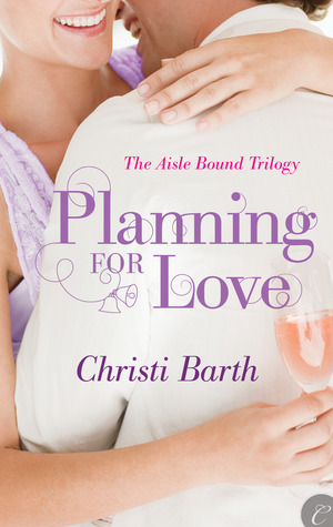 Post Thumbnail of Review: Planning for Love by Christi Barth