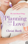 Planning for Love (Aisle Bound Trilogy, #1)