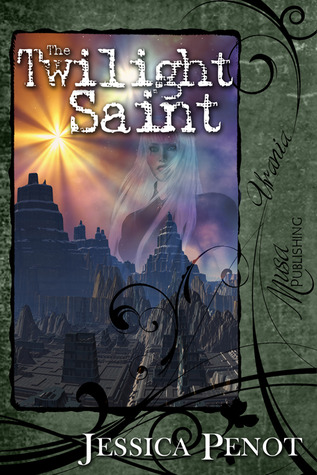 The Twilight Saint