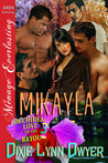 Mikayla (Orchidea: Love on the Bayou, #3)