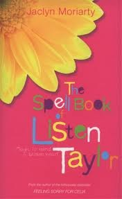 The Spell Book of Listen Taylor. Jaclyn Moriarty