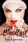 Bloodlust by Faye Robertson