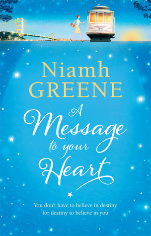 Cover of A Message to Your Heart by Niamh Greene
