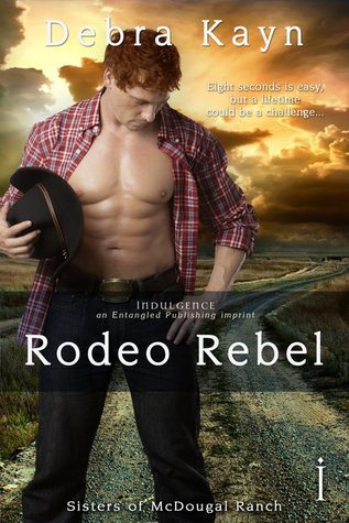 Rodeo Rebel (Sisters of McDougal Ranch, #4)