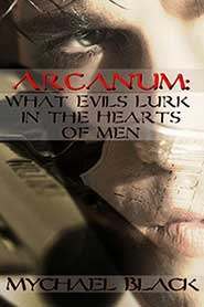 Arcanum: What Evils Lurk in the Hearts of Men
