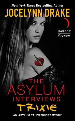 The Asylum Interviews: Trixie (The Asylum Tales, #0.5)