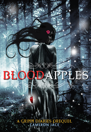 Blood Apples (The Grimm Diaries Prequels, #4)