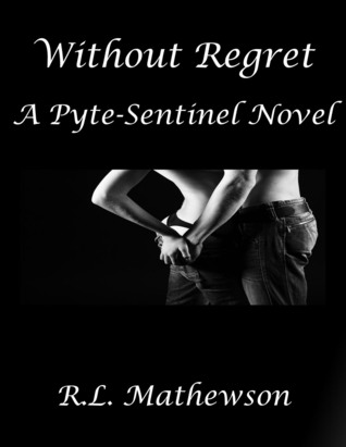 Without Regret: A Sentinel Novel