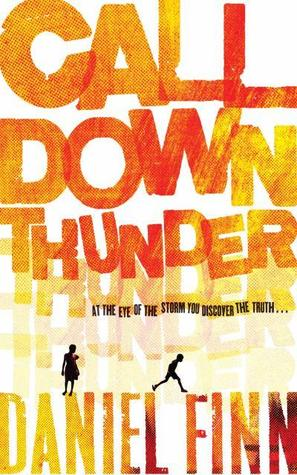 Cover of Call Down Thunder by Daniel Finn
