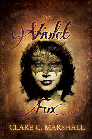 The Violet Fox (The Violet Fox, #1)