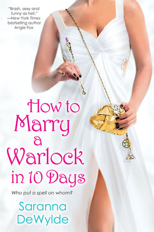 How to Marry a Warlock in 10 Days (10 Days, #2)