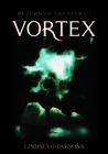 Vortex: Return of the Effra Vol. 1