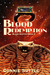 Blood Redemption (Blood Des...