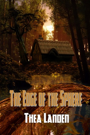 The Edge of the Sphere by Thea Landen