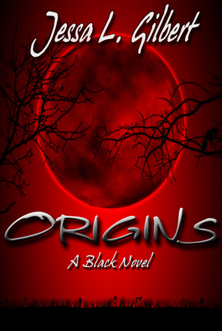 Origins by Jessa L. Gilbert