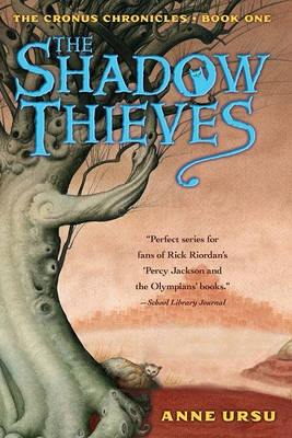 The Shadow Thieves (Cronus Chronicles, #1)