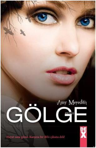 Gölge (Dark Touch, #1)