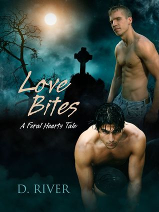 Love Bites A Feral Hearts Tale