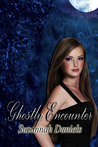 Ghostly Encounter (Ghostly Series, Book One)