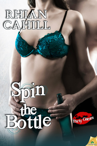 Spin The Bottle (Party Games, #4)