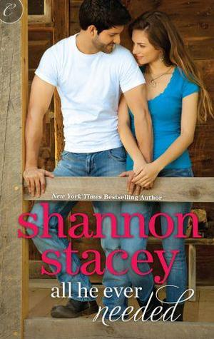 "Book Review ""All He Ever Needed"" By Shannon Stacey"