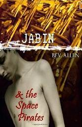 Jabin and The Space Pirates by Bev Allen
