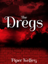 The Dregs (The Gloom Trilogy, #3)