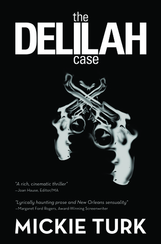 The Delilah Case by Mickie Turk