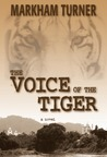 The Voice of the Tiger, A War Romance During the Malayan Emergency