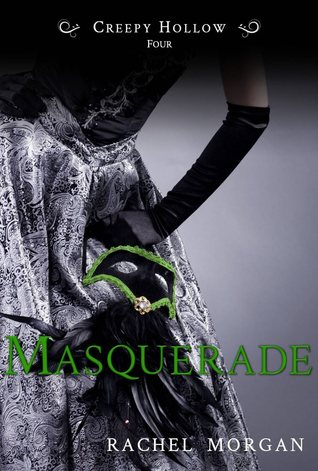 Masquerade (Creepy Hollow, #4)