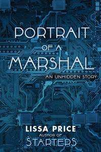 Portrait of a Marshal: The 2nd Unhidden Story (Starters and Enders, #1.25)