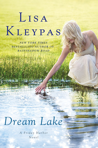 Review Dream Lake (Friday Harbor #3) by Lisa Kleypas
