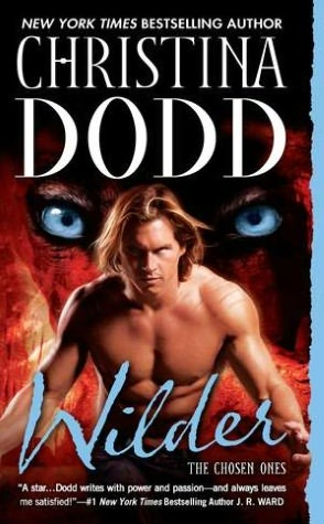 Wilder by Christina Dodd (Chosen Ones #5)