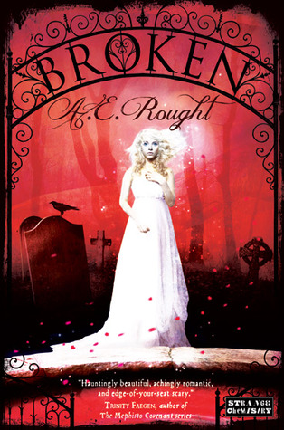 Broken by A. C. Rought