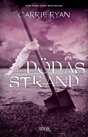 De Dödas Strand (The Forest of Hands and Teeth, #2)