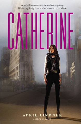 Cover of the Novel Catherine by April Lindner