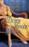 A Duke Never Yields (Affairs by Moonlight, #3)