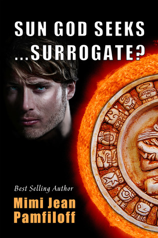 Sun God SeeksSurrogate? (Accidentally Yours, Book 3)
